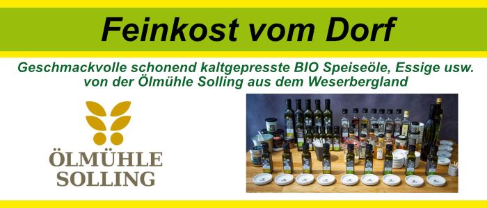 Frische schonend kaltgepresste BIO Speiseöle und Essig von der Ölmühle Solling aus dem Weserbergland